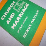 CHURCH AND MARIIAGE IN EAST AFRICA